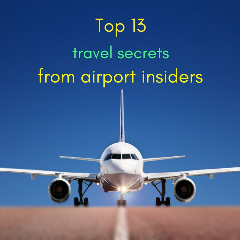 Top 13  Travel Secrets